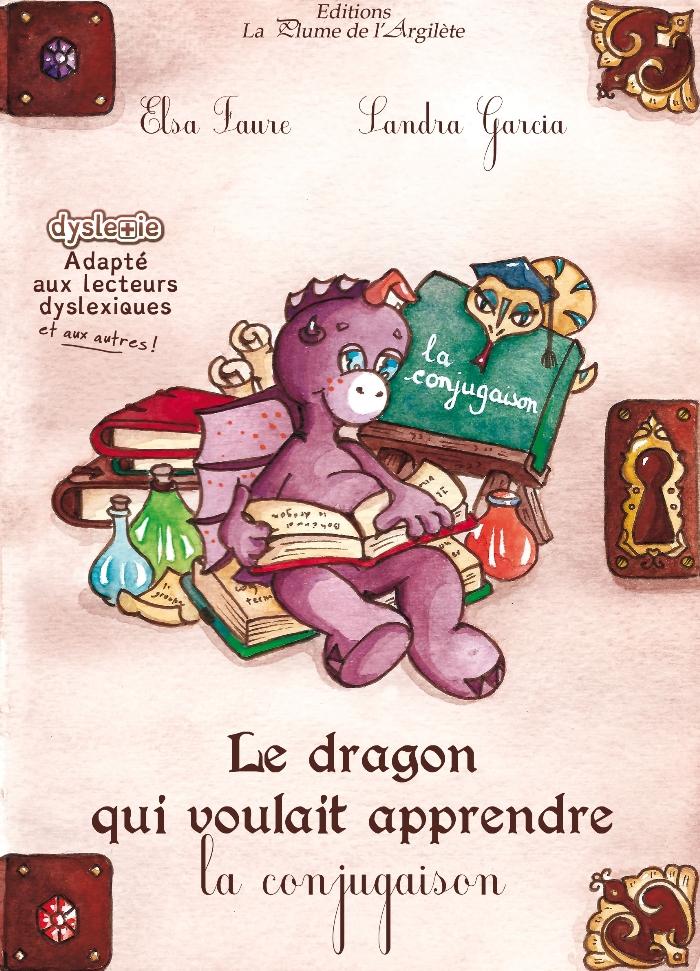 """Couverture """"Le dragon qui voulait apprendre la conjugaison"""""""